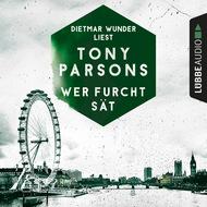 Wer Furcht sät - Detective Max Wolfes dritter Fall - DS-Wolfe-Reihe 3 (Gekürzt)