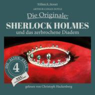 Sherlock Holmes und das zerbrochene Diadem - Die Originale: Die alten Fälle neu, Folge 4 (Ungekürzt)