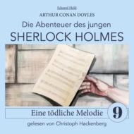 Sherlock Holmes: Eine tödliche Melodie - Die Abenteuer des jungen Sherlock Holmes, Folge 9 (Ungekürzt)