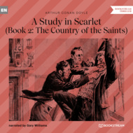 The Country of the Saints - A Study in Scarlet, Book 2 (Unabridged)