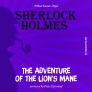 The Adventure of the Lion\'s Mane (Unabridged)