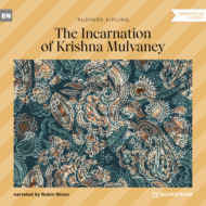 The Incarnation of Krishna Mulvaney (Unabridged)