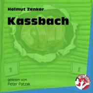 Kassbach (Ungekürzt)