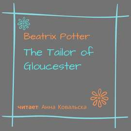 The Tailor of Gloucester
