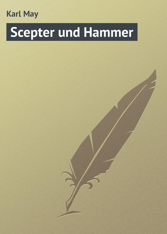 Karl May Scepter und Hammer