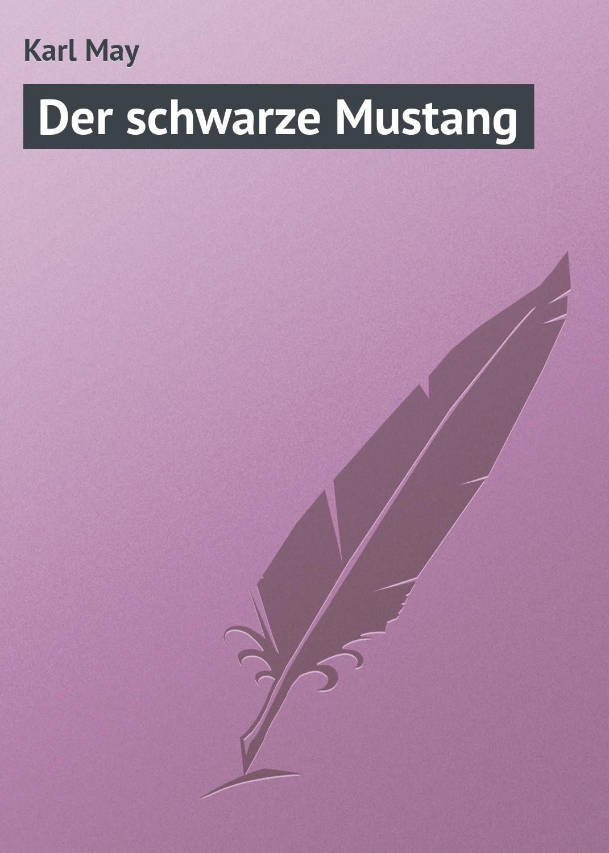 все цены на Karl May Der schwarze Mustang