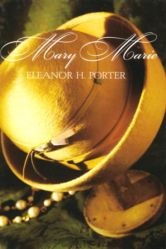 Eleanor Hodgman Porter Mary Marie