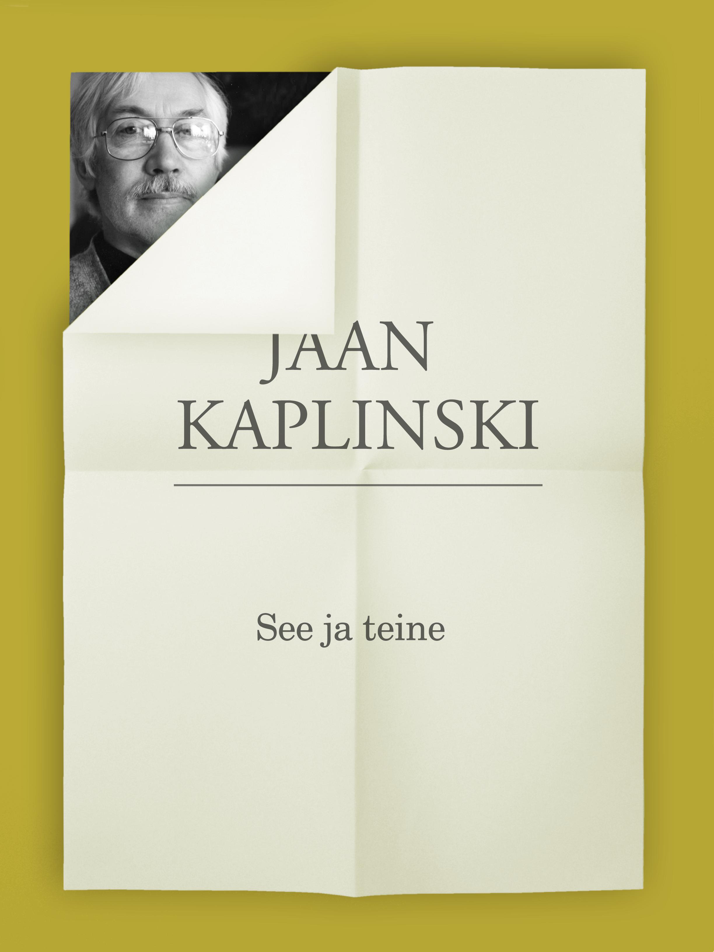 Jaan Kaplinski See ja teine