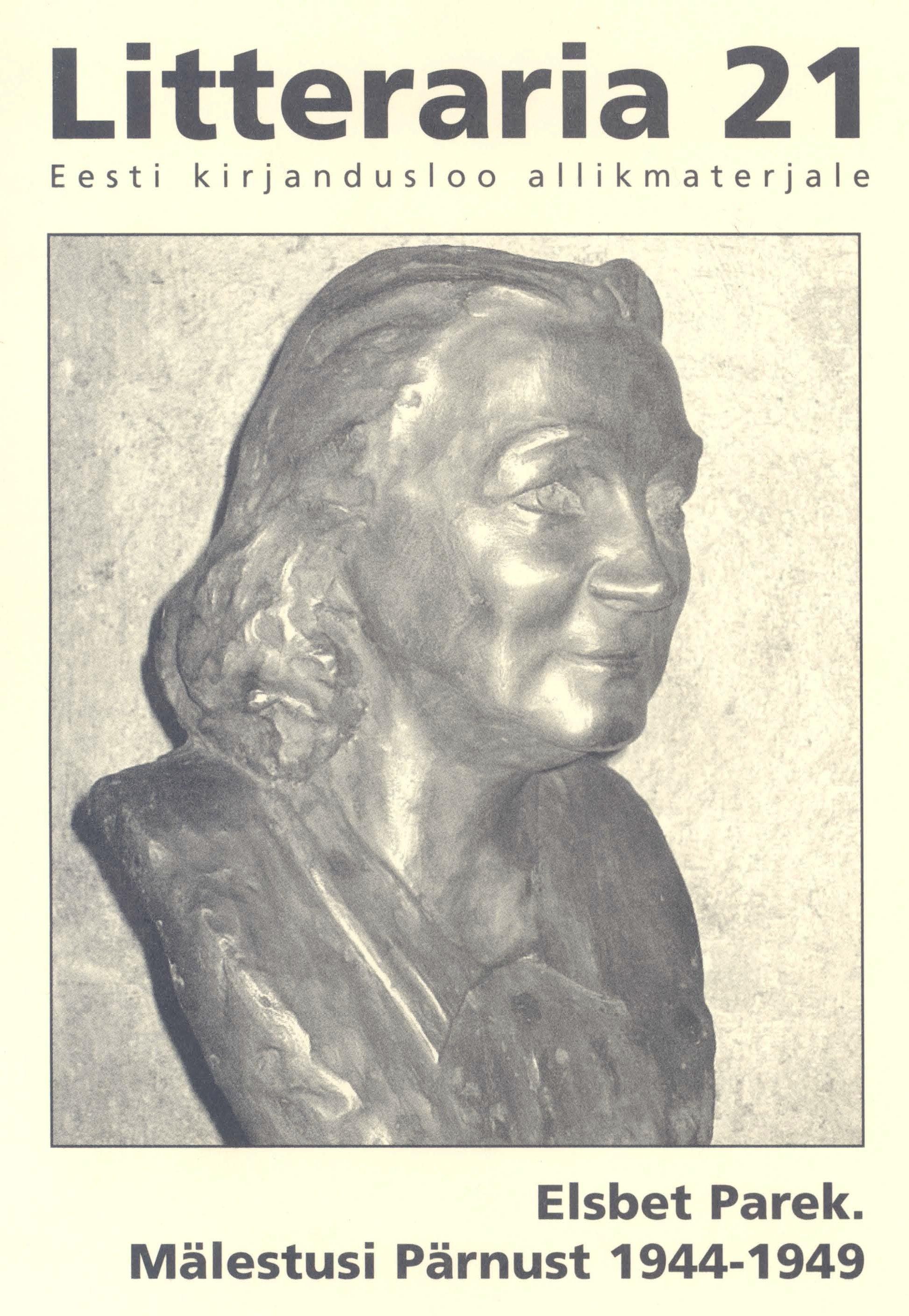 Elsbet Parek «Litteraria» sari. Mälestusi Pärnust 1944-1949 elsbet parek litteraria sari tartu – minu ülikoolilinn 1922 1926