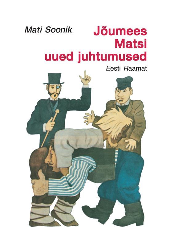 Mati Soonik Jõumees Matsi uued juhtumised mati soonik ravitseja leenu tarkused isbn 9789985658253