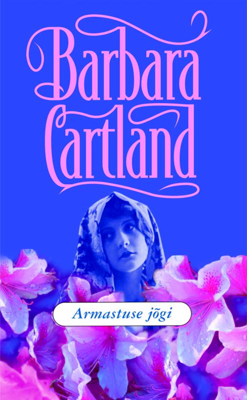 Барбара Картленд Armastuse jõgi laini taylor tütar suitsust ja luust isbn 9789949342525