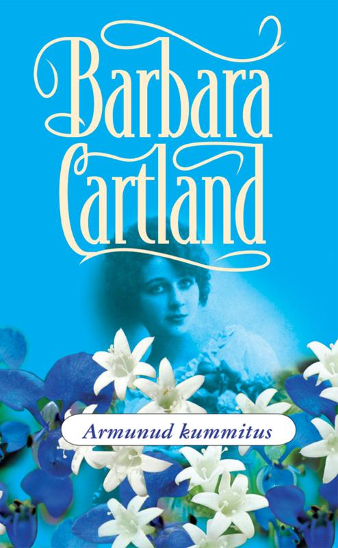 Барбара Картленд Armunud kummitus cartland barbara armunud kummitus