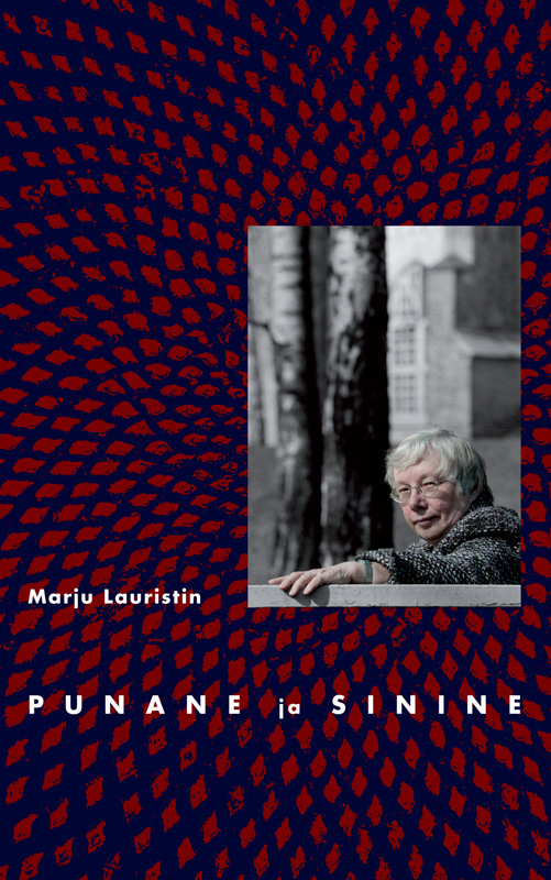 Marju Lauristin Punane ja sinine цена