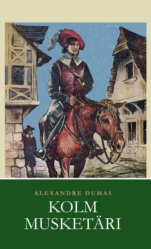 Alexandre Dumas Kolm musketäri dumas alexandre martin guerre