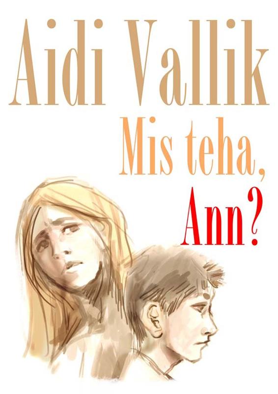 Aidi Vallik Mis teha, Ann? все цены