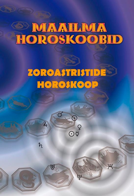 Gerda Kroom Zoroastristide horoskoop gerda kroom head ärikombed lihtne ametietikett ja käitumisjuhised