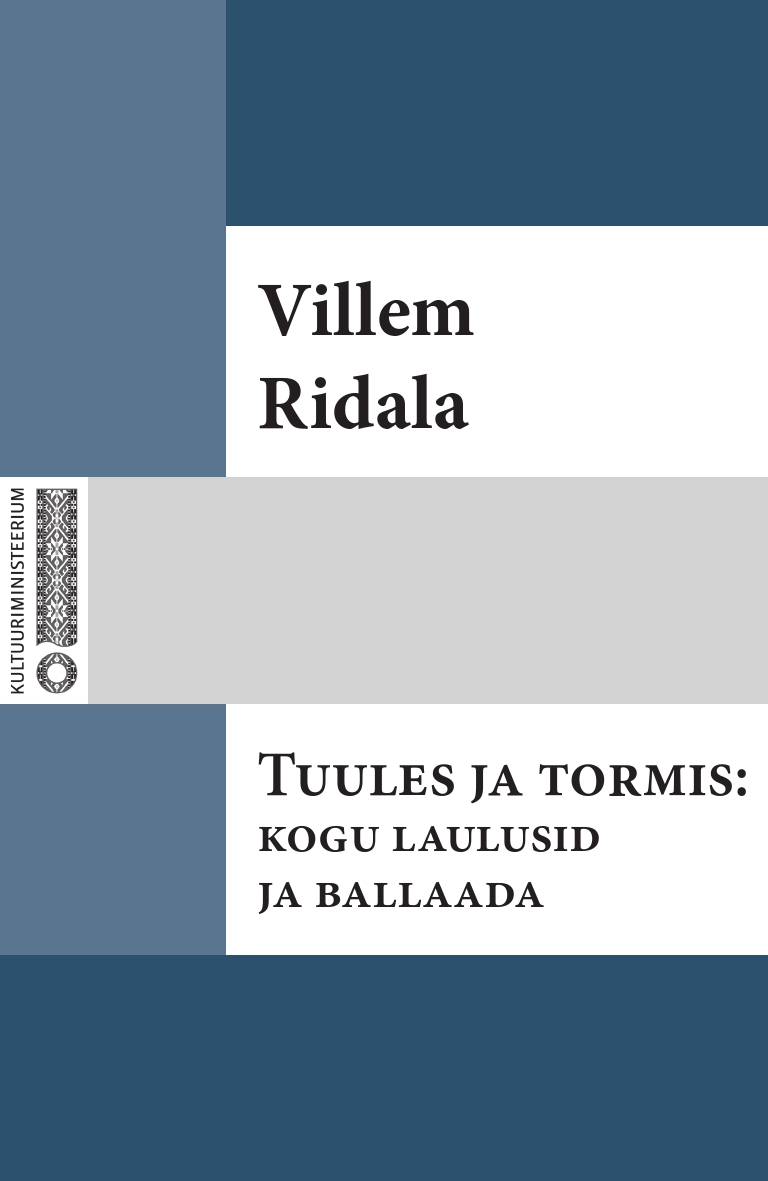Villem Grünthal-Ridala Tuules ja tormis: kogu laulusid ja ballaade villem grünthal ridala laulud