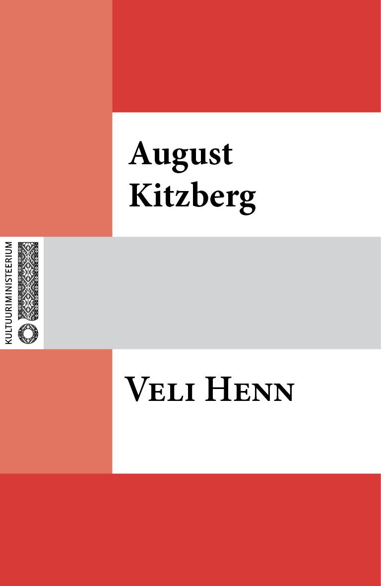 August Kitzberg Veli Henn august kitzberg külajutud