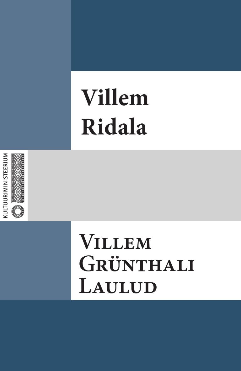 Villem Grünthal-Ridala Villem Grünthali laulud marie heiberg mure lapse laulud