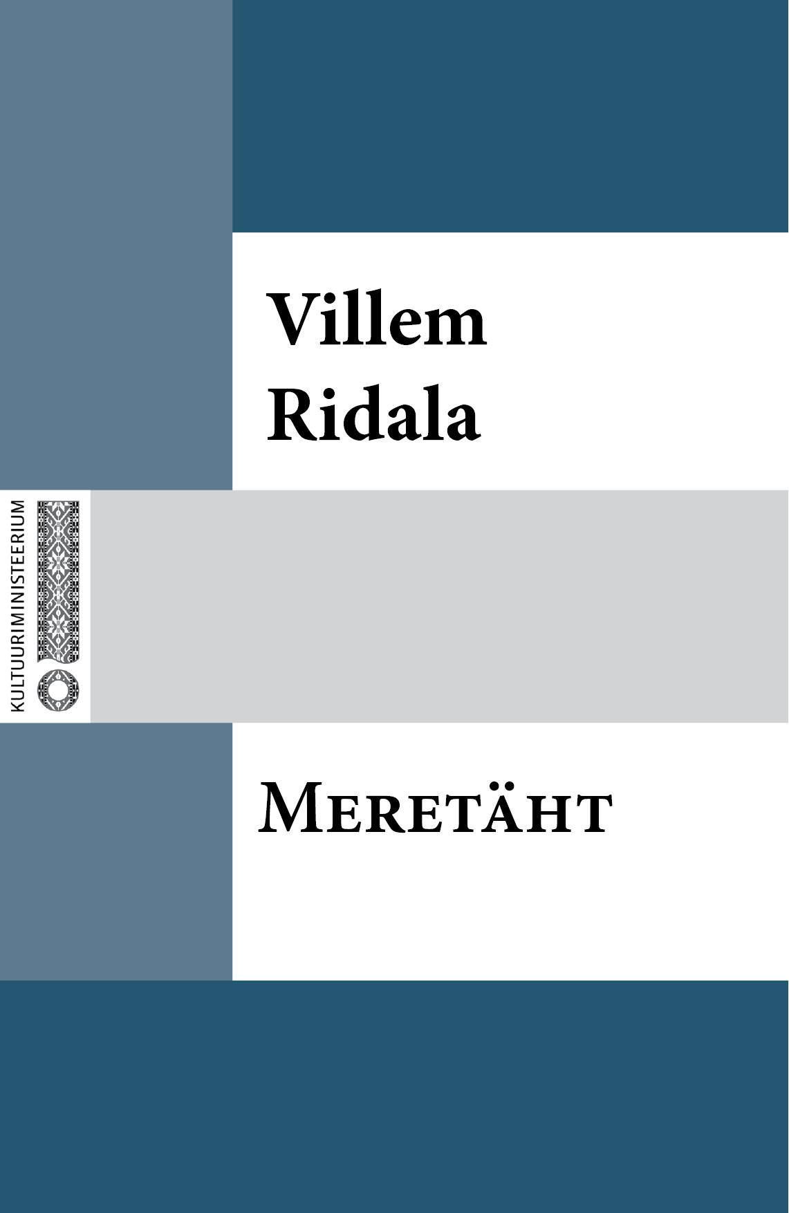 Villem Grünthal-Ridala Meretäht villem grünthal ridala laulud