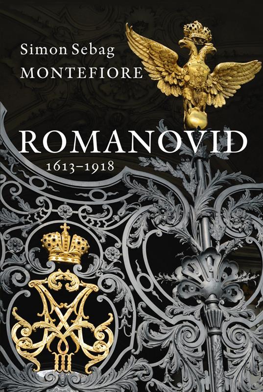 Simon Sebag Montefiore Romanovid. 1613–1918 adriatica часы adriatica 3129 1153q коллекция ladies