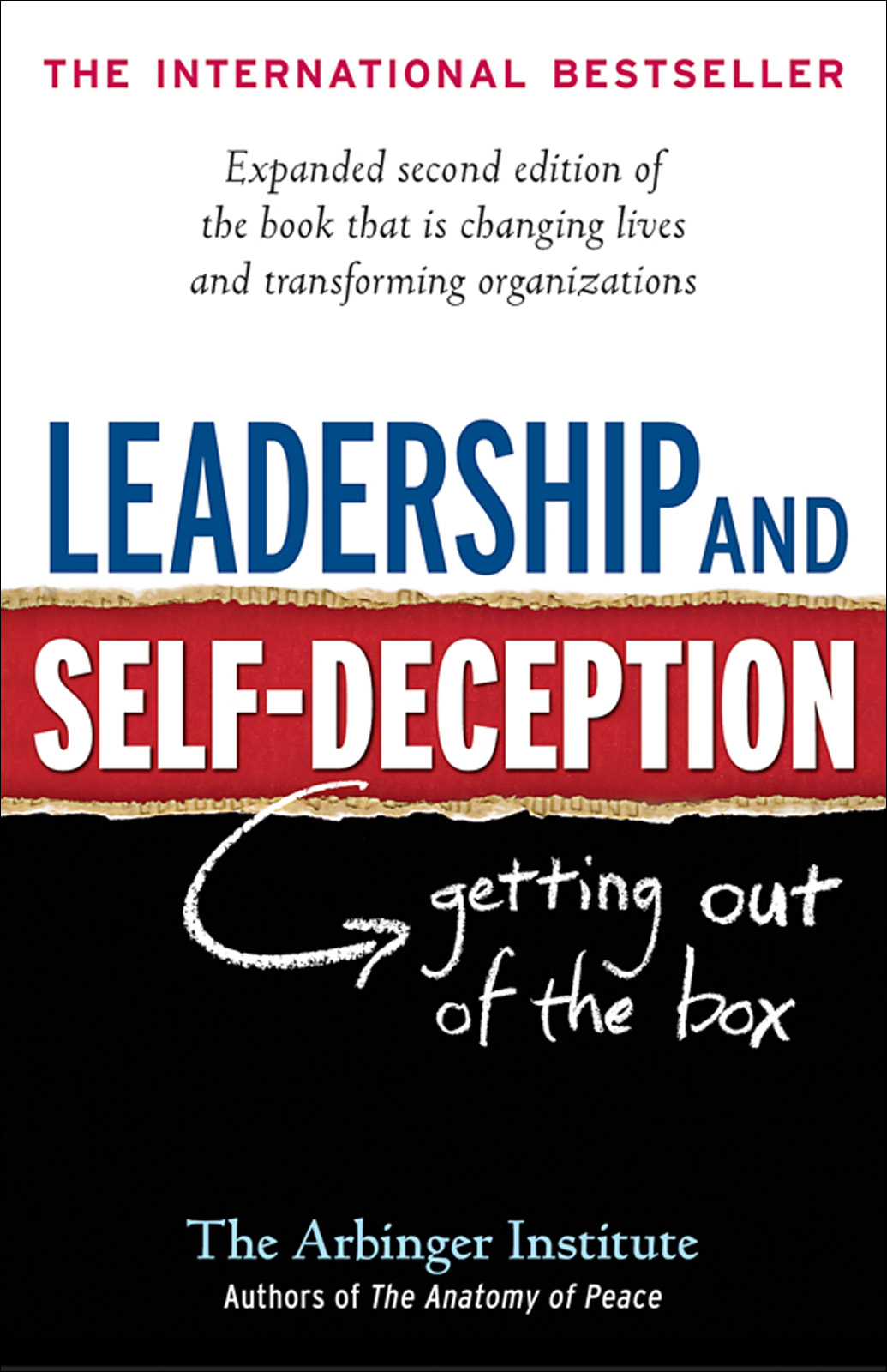 Leadership and Self-Deception. Getting out of the Box