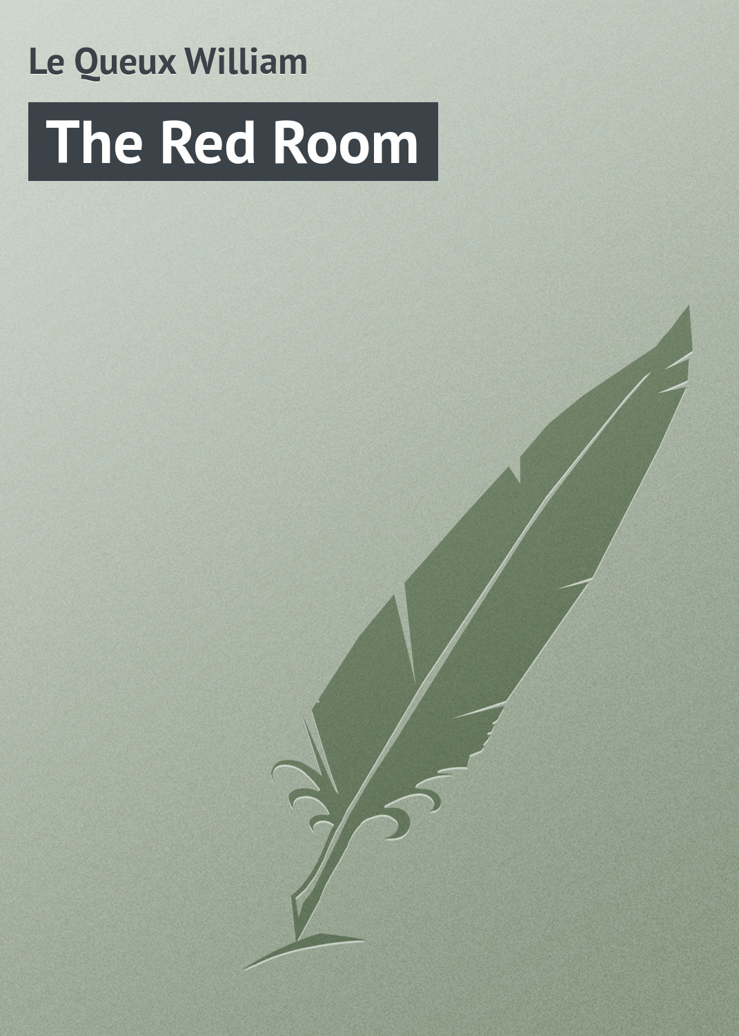 лучшая цена Le Queux William The Red Room