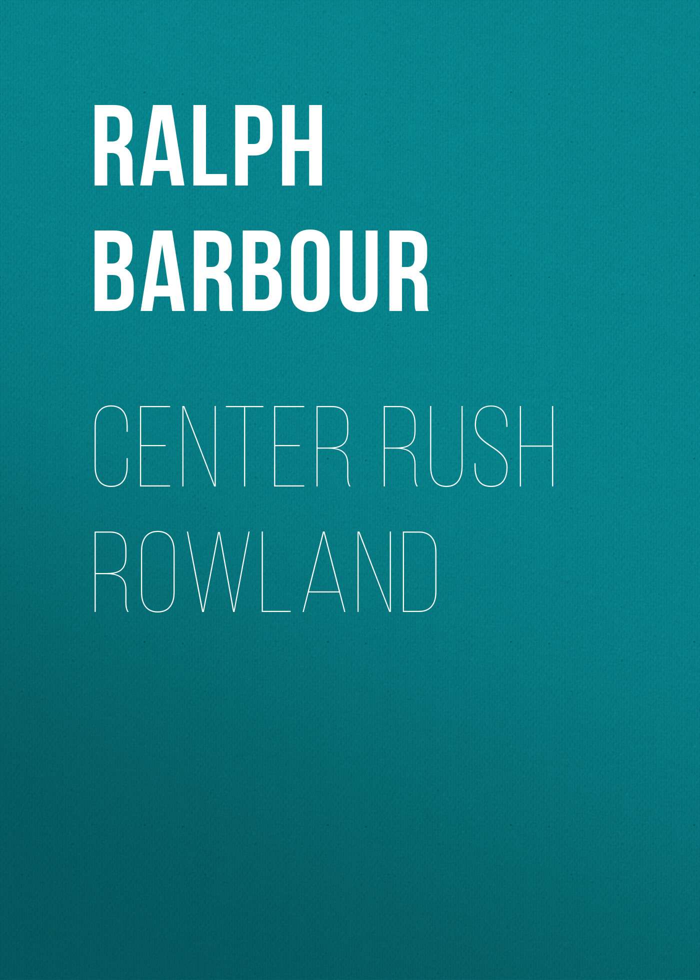 Barbour Ralph Henry Center Rush Rowland