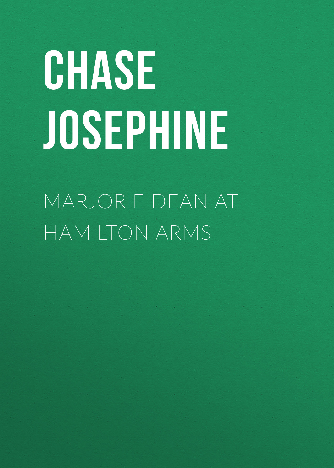 Chase Josephine Marjorie Dean at Hamilton Arms chase josephine marjorie dean college junior