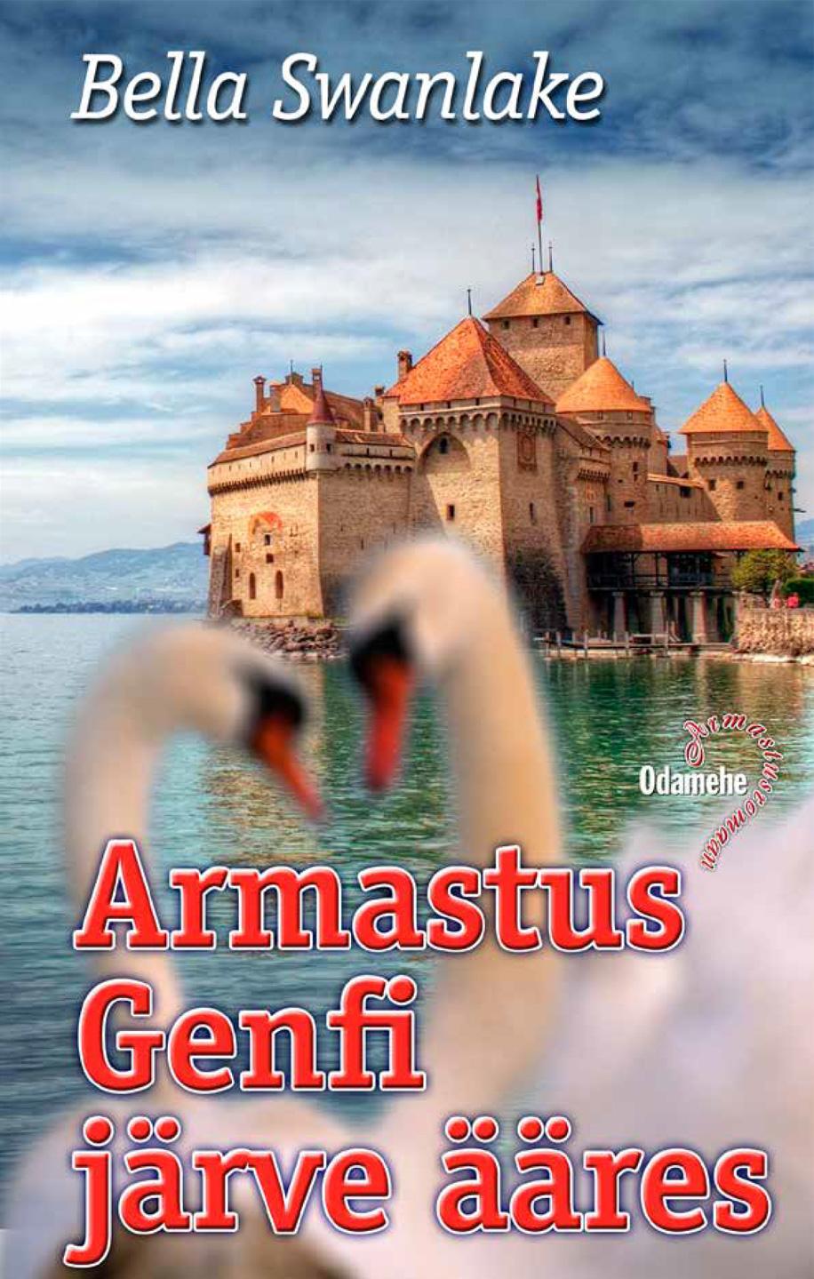 Bella Swanlake Armastus Genfi järve ääres цена и фото