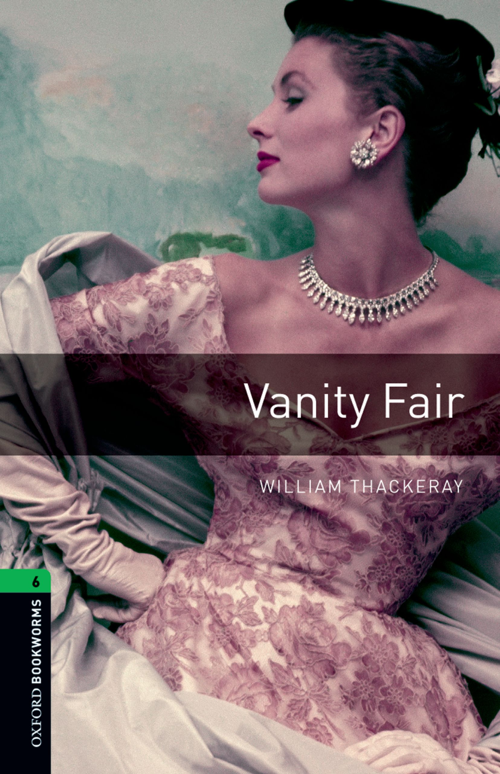 Уильям Мейкпис Теккерей Vanity Fair becky wicks tempted by her hot shot doc