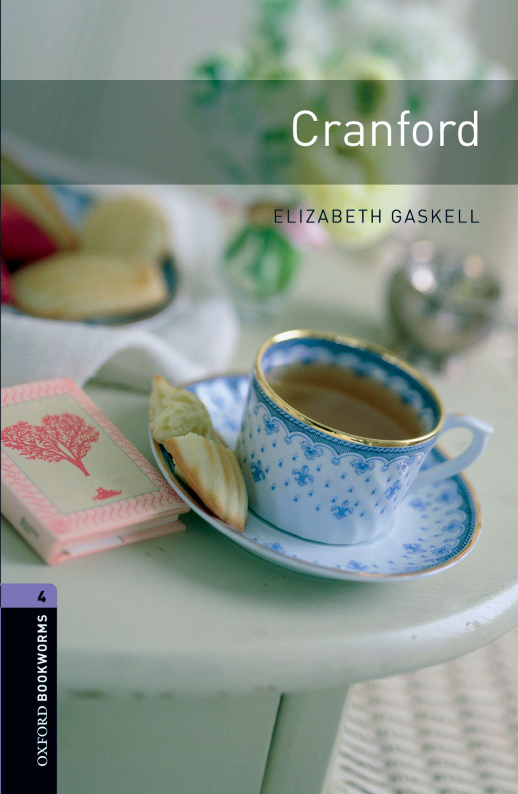 Элизабет Гаскелл Cranford oxford bookworms library stage 4 little women