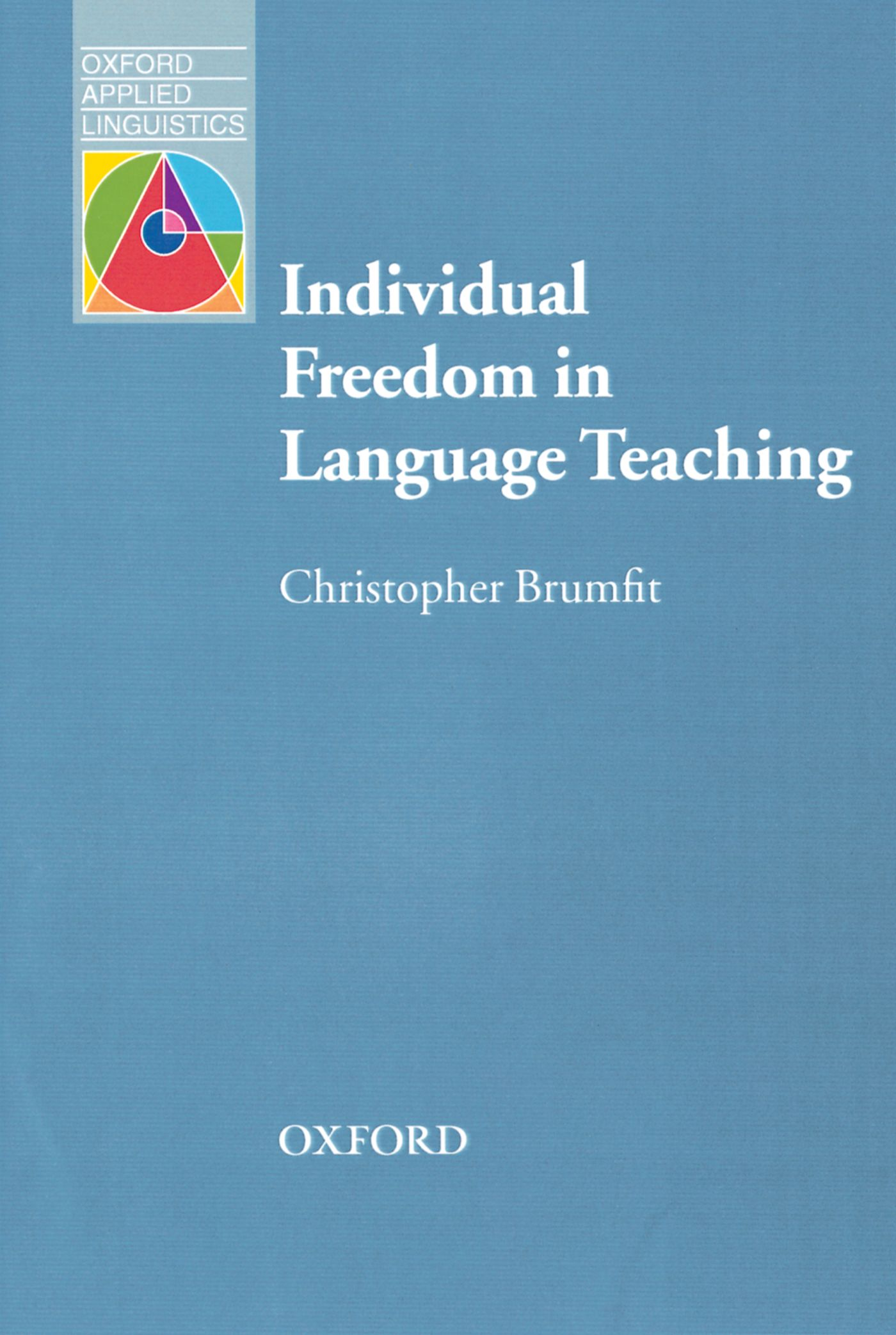 Christopher Brumfit Individual Freedom in Language Teaching h g widdowson teaching language as communication