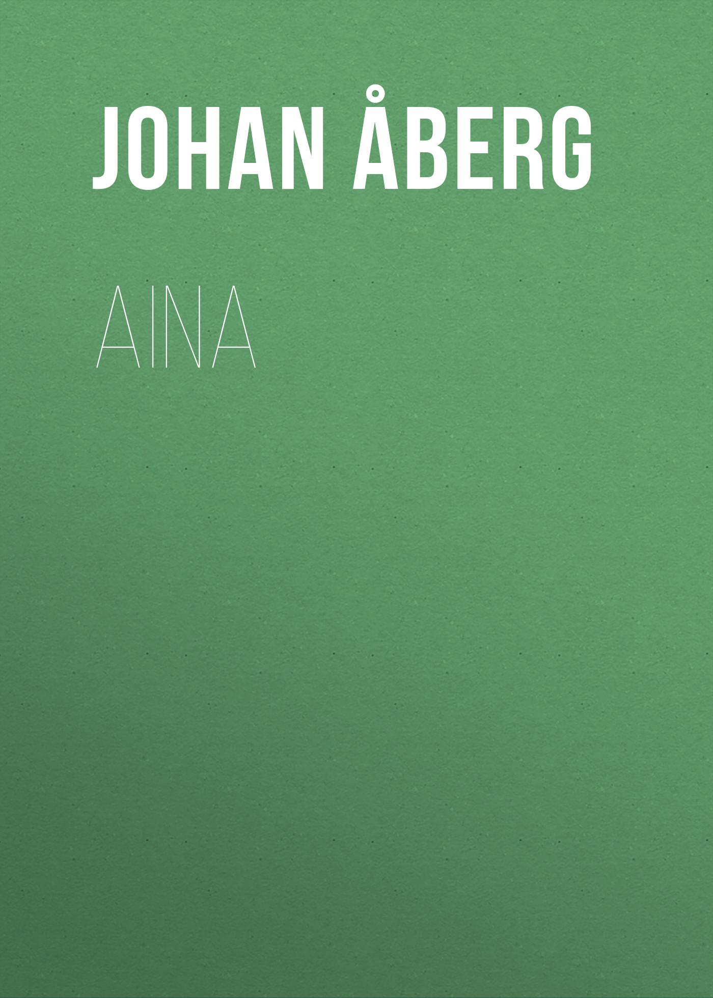 Åberg Johan Olof Aina цена
