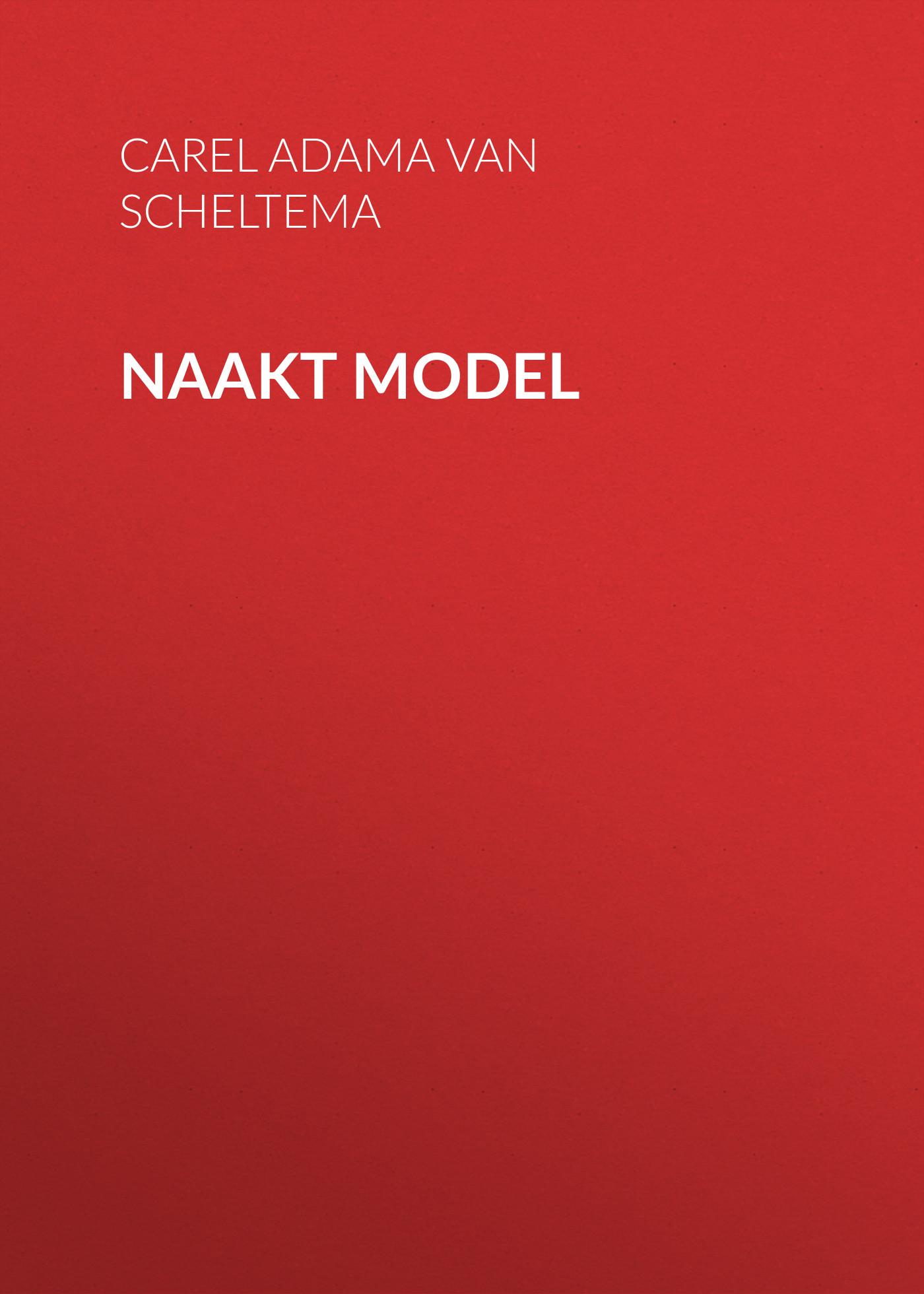 Фото - Adama van Scheltema Carel Steven Naakt model v persie van basten 556688