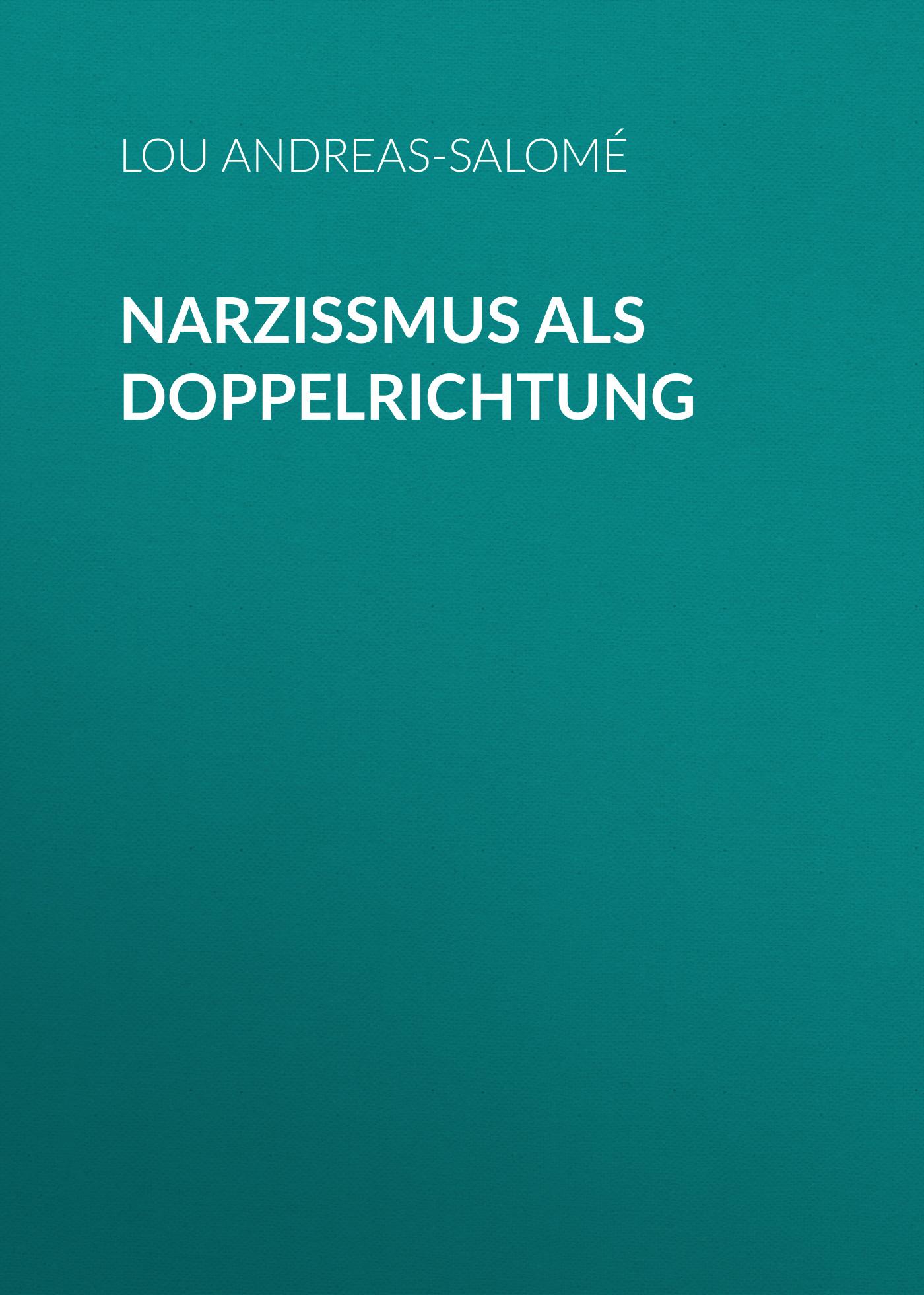 narzissmus als doppelrichtung