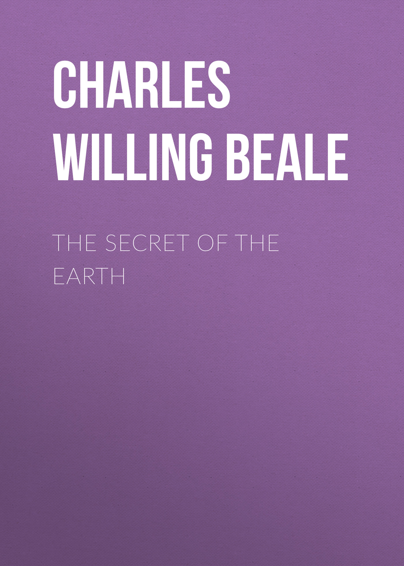 Charles Willing Beale The Secret of the Earth hardy boys 07 the secret of the caves