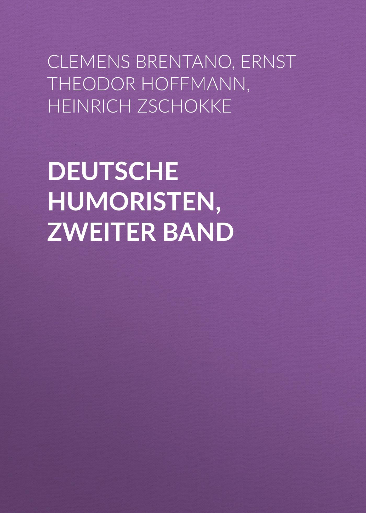 Эрнст Гофман Deutsche Humoristen, Zweiter Band otto ernst schmidt deutsche humoristen