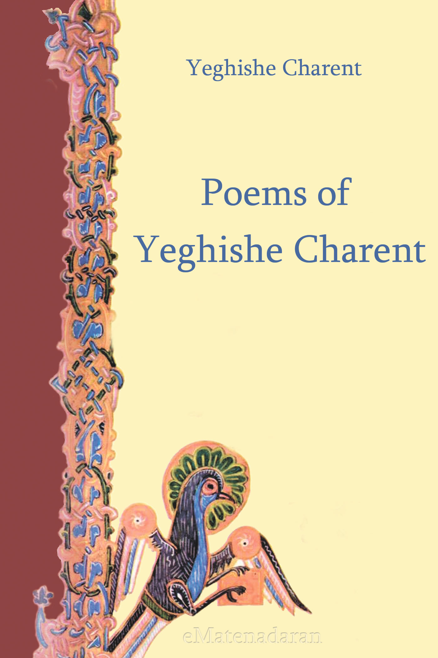 Charents Yeghishe Poems of Yeghishe Charent the silmarillion