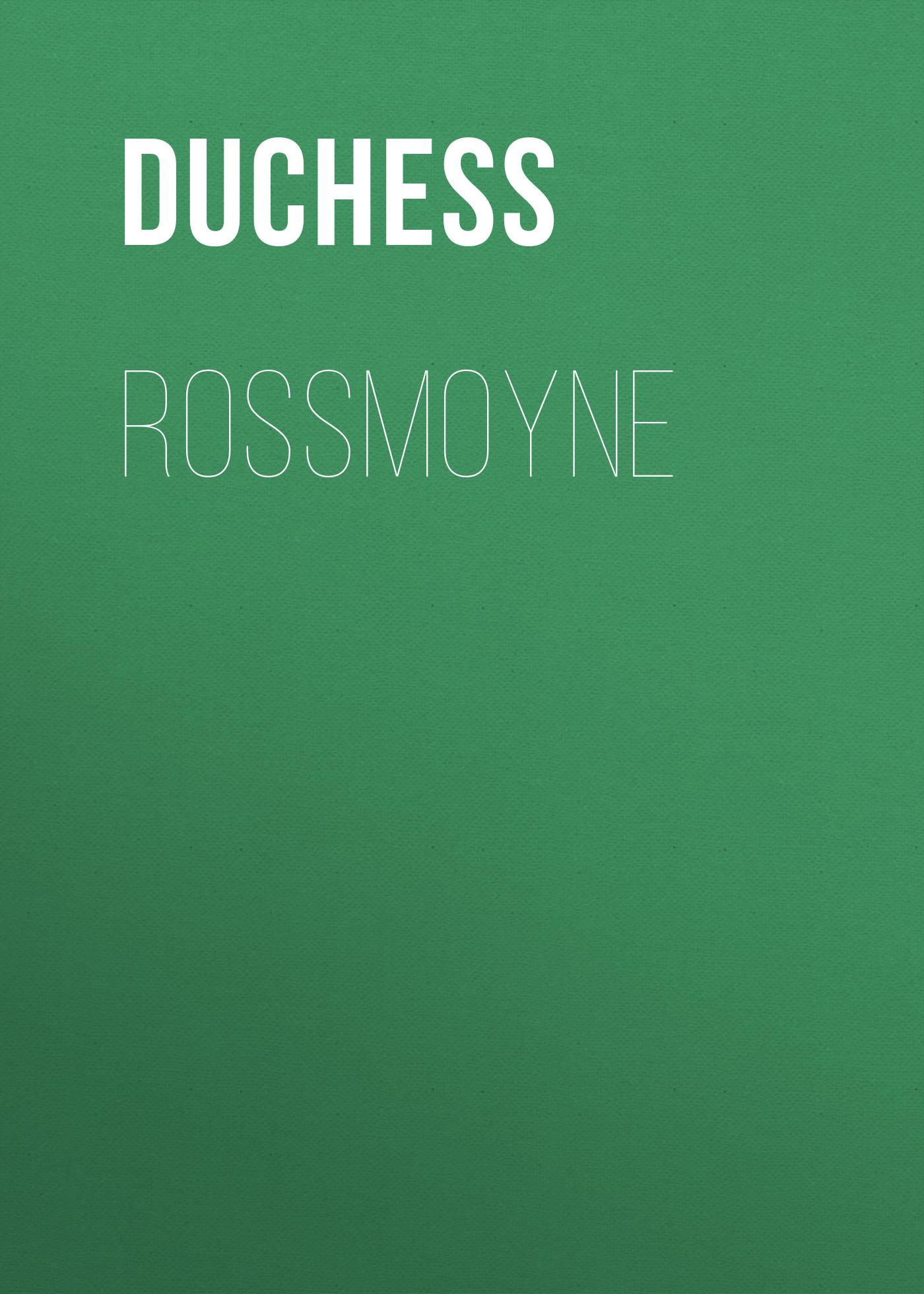 Duchess Rossmoyne duchess mrs geoffrey