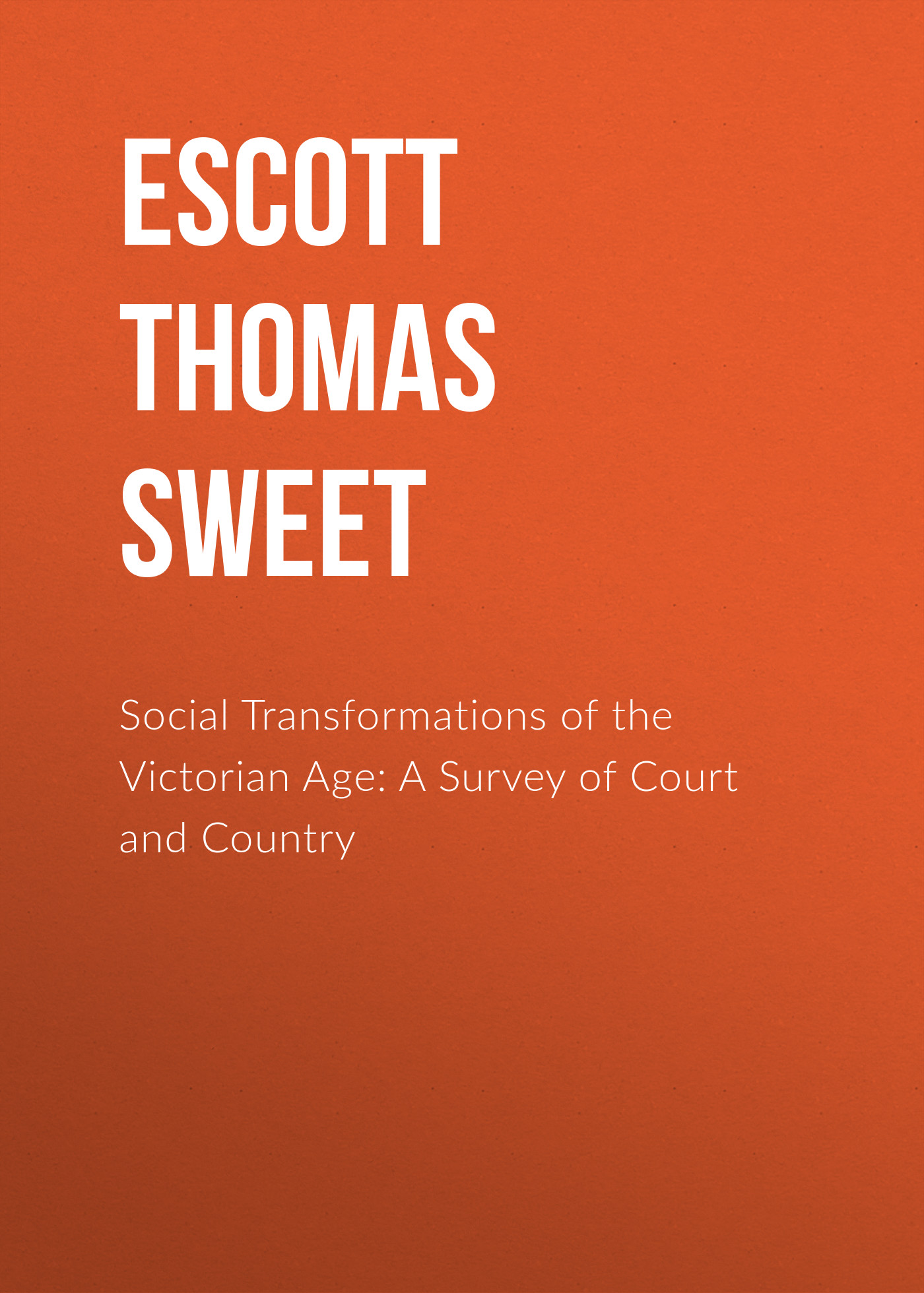 Escott Thomas Hay Sweet Social Transformations of the Victorian Age: A Survey of Court and Country redken redken chromatics 6 03 6nw натуральный теплый
