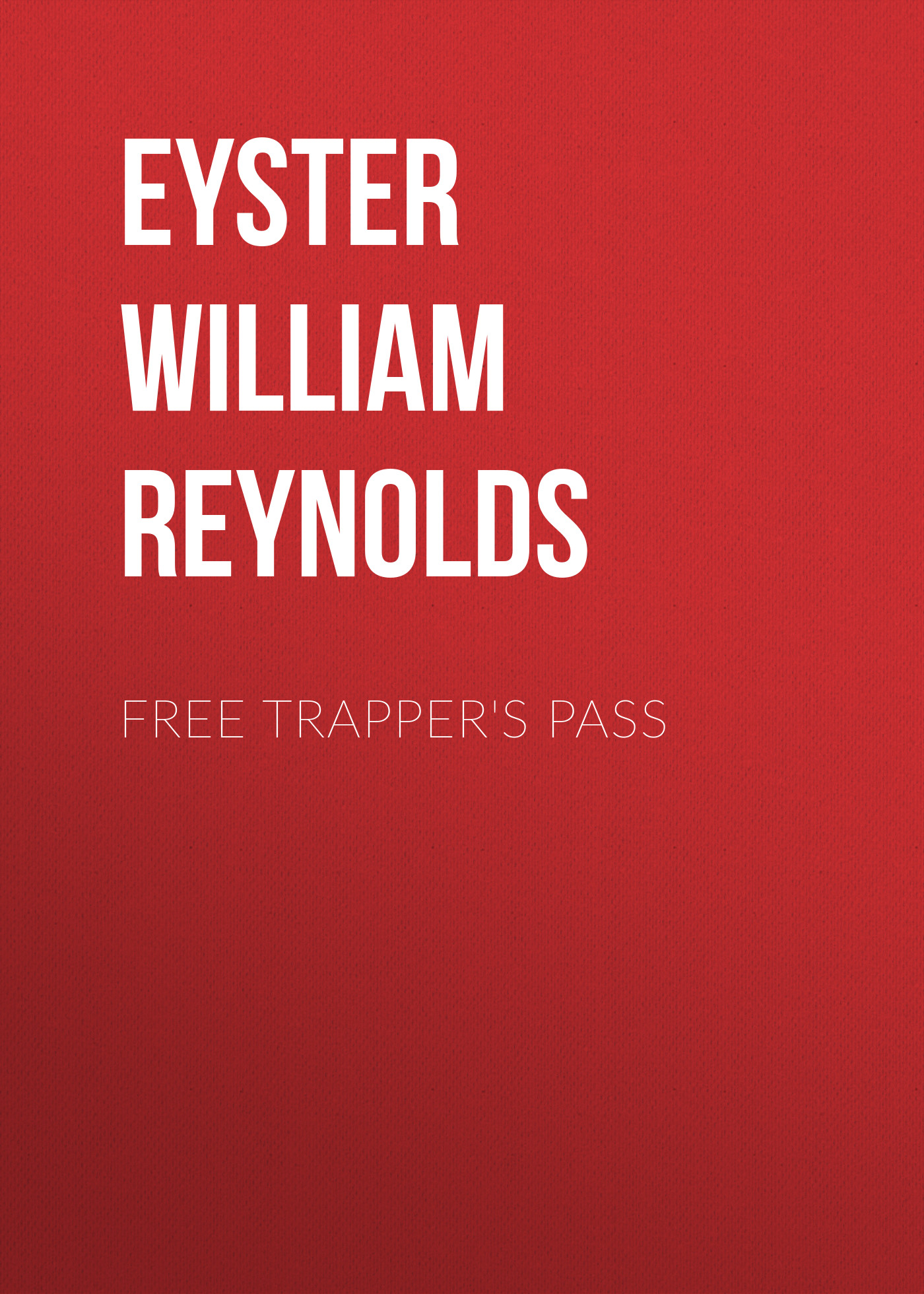 Eyster William Reynolds Free Trapper's Pass world superbike argentina 2018 pass