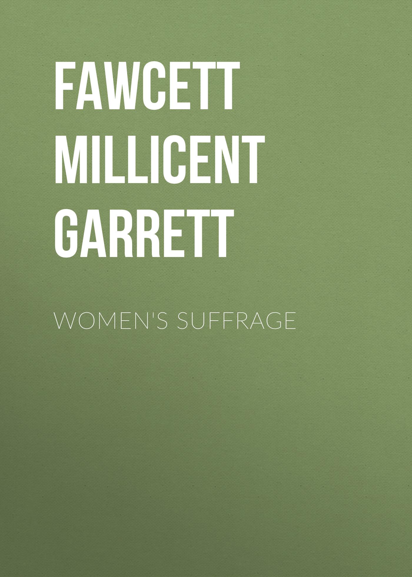 Fawcett Millicent Garrett Women's Suffrage