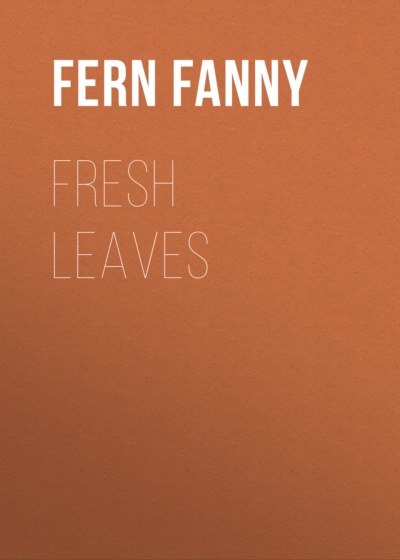 Fern Fanny Fresh Leaves fern fanny fresh leaves