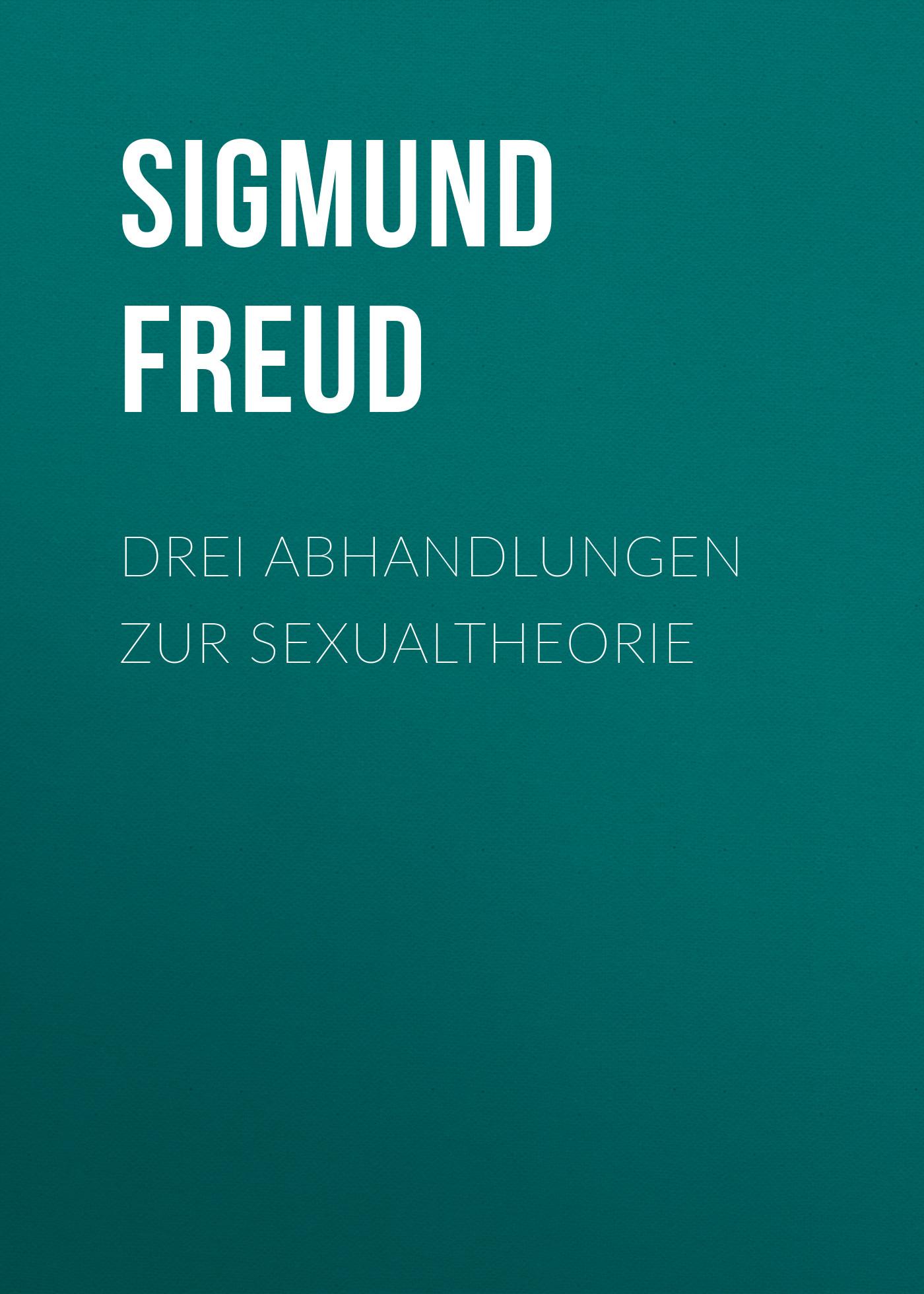цена на Зигмунд Фрейд Drei Abhandlungen zur Sexualtheorie