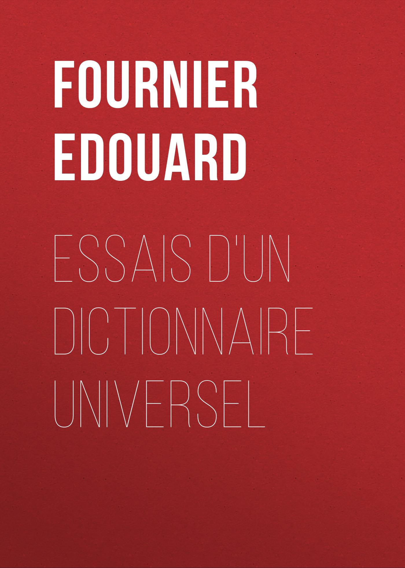 Fournier Edouard Essais d'un dictionnaire universel карты для покера fournier wpt gold 100