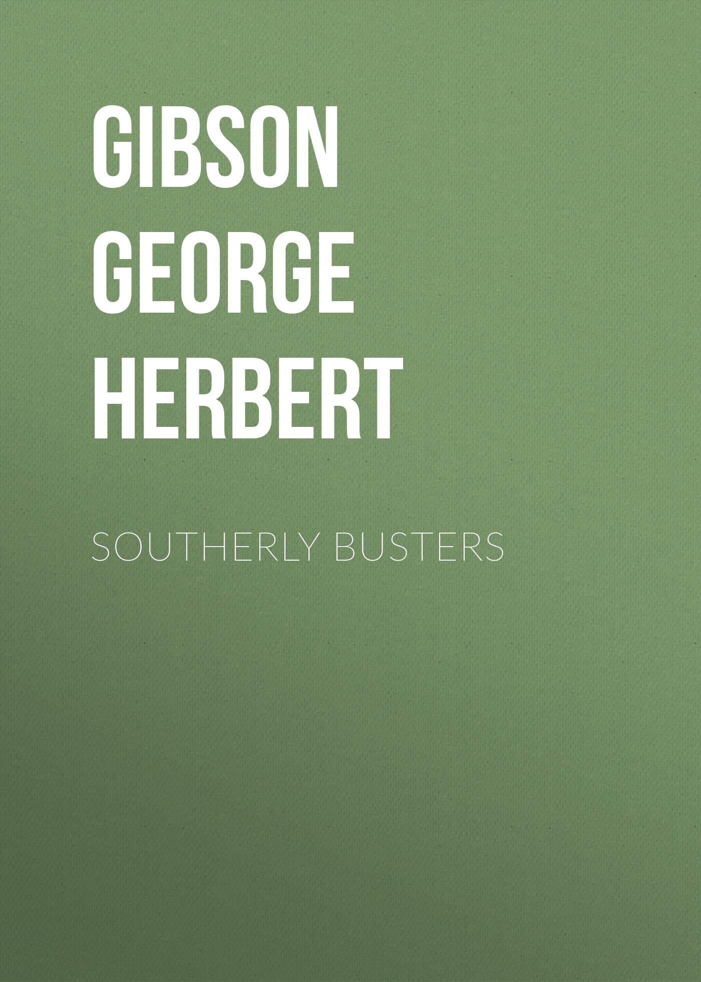 George Herbert Southerly Busters