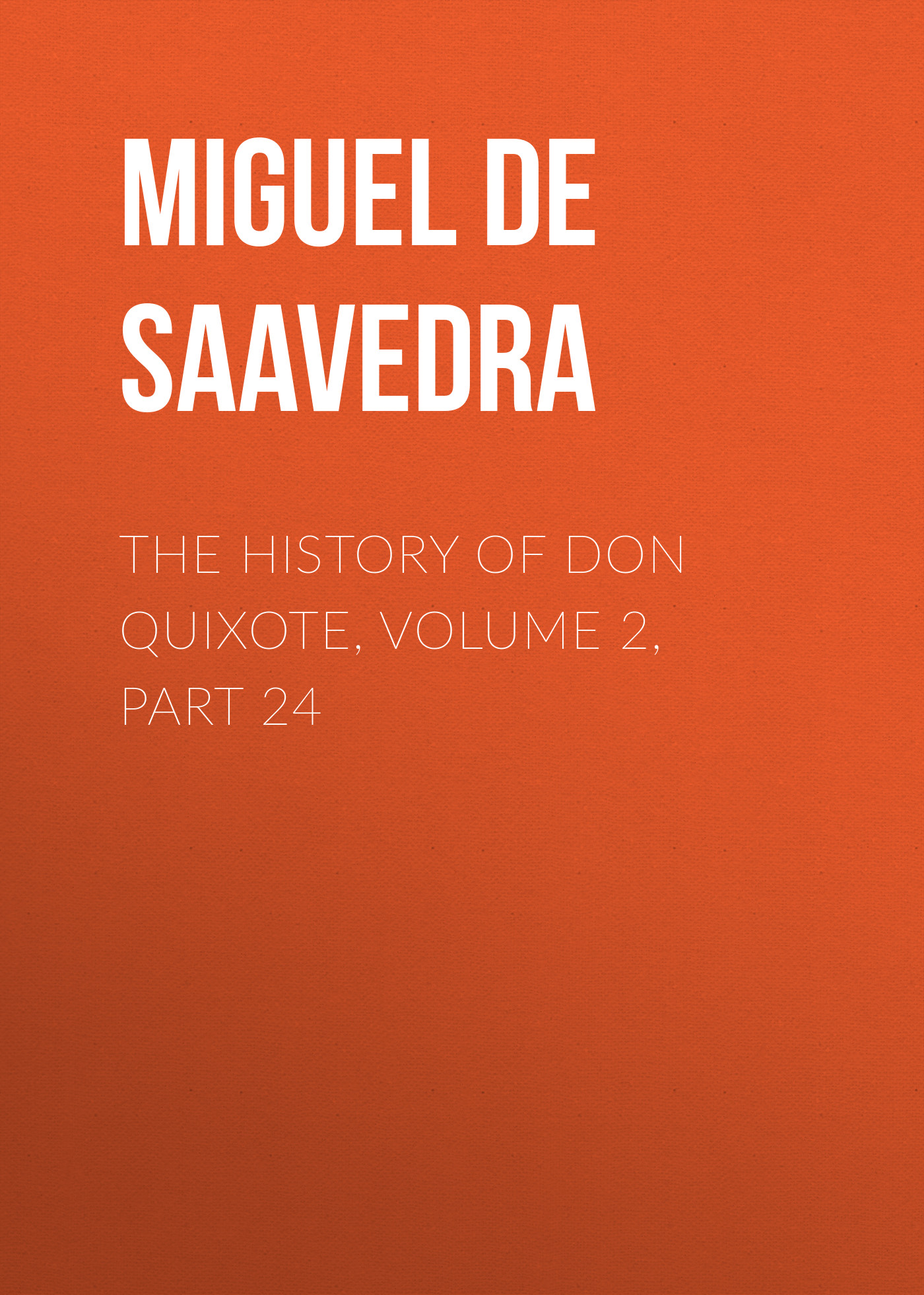 the history of don quixote volume 2 part 24