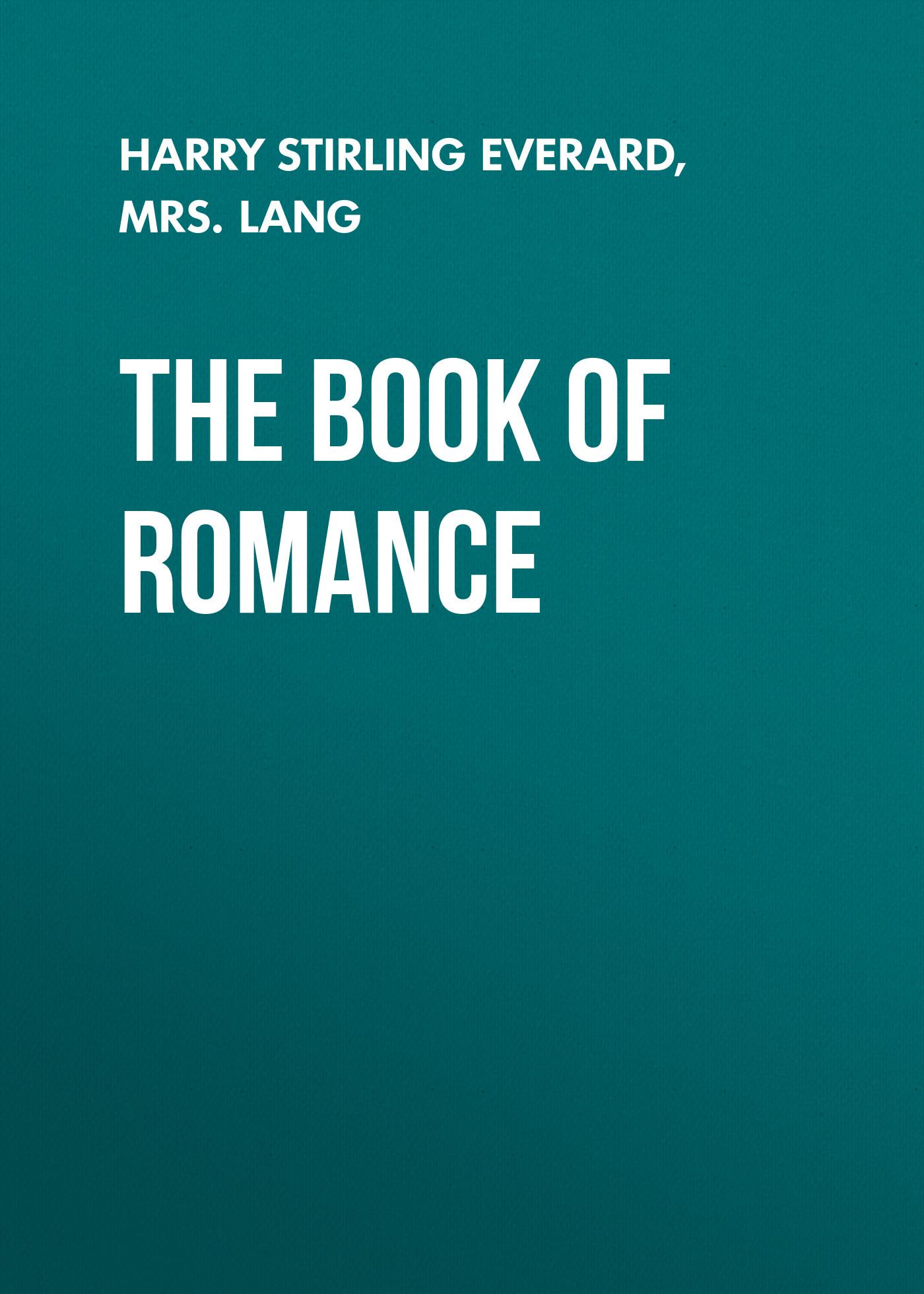Mrs. Lang The Book of Romance duchess mrs geoffrey