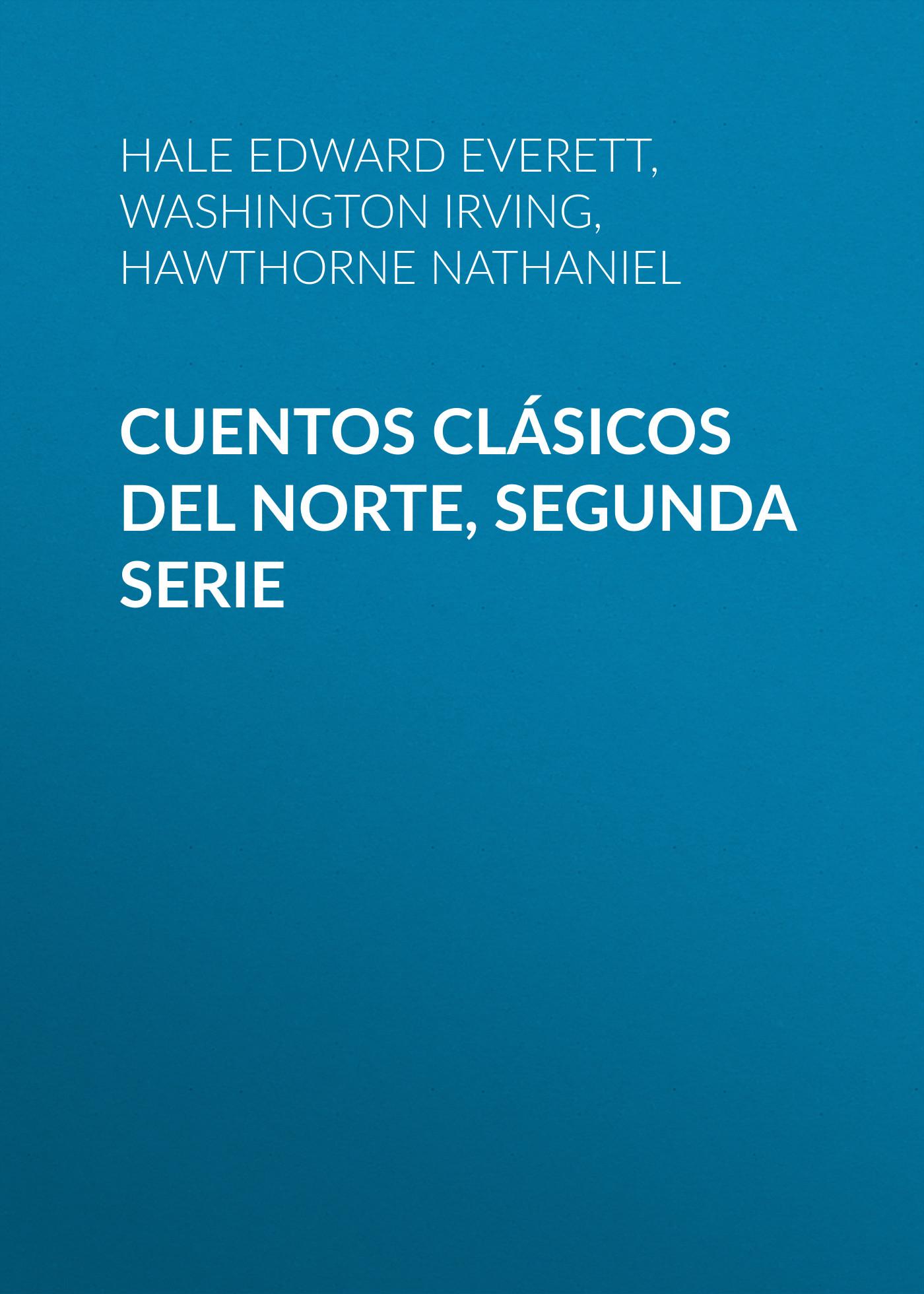 Вашингтон Ирвинг Cuentos Clásicos del Norte, Segunda Serie